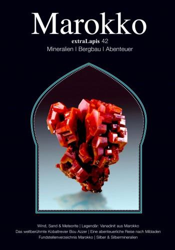 extraLapis No. 42 - Marokko, Mineralien Bergbau Abenteuer