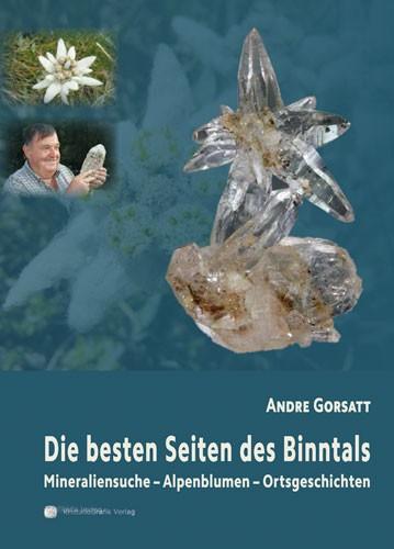 Die besten Seiten des Binntals, A.Gorsatt (Hg.)