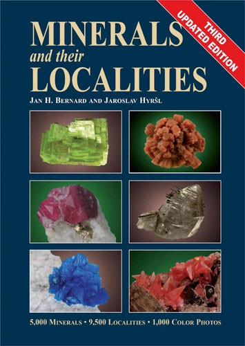 Minerals and their Localities, Bernard & Hyrsl, 3. Auflage