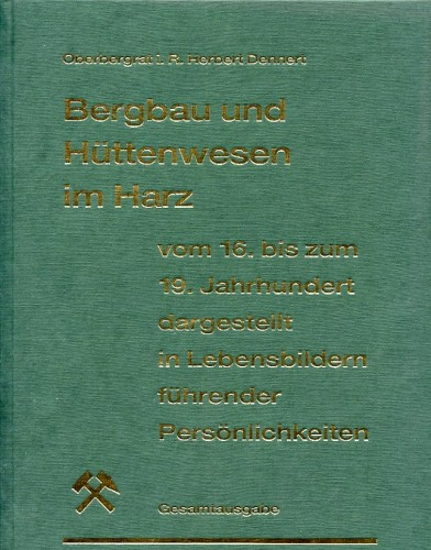 Bergbau und Hüttenwesen im Harz, Dennert