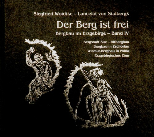 Der Berg ist frei ( Band IV ), Woidtke
