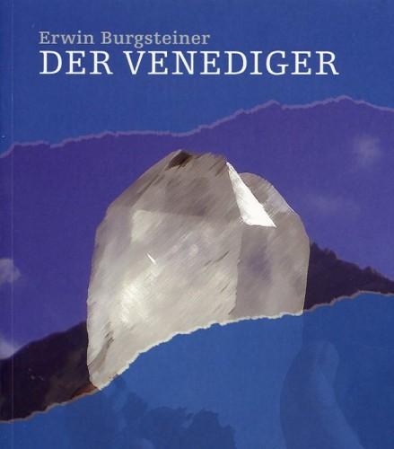 Der Venediger, Erwin Burgsteiner