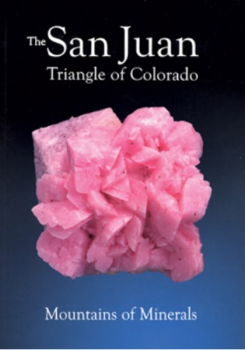 extraLapis English No. 15 - The San Juan Triangle of Colorado