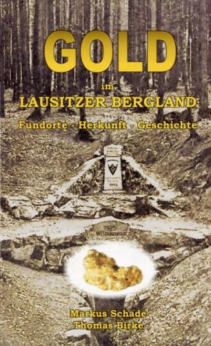 Gold im Lausitzer Bergland, Schade