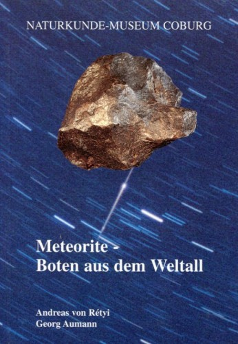 Meteorite Boten aus dem Weltall, Aumann & Rétyi