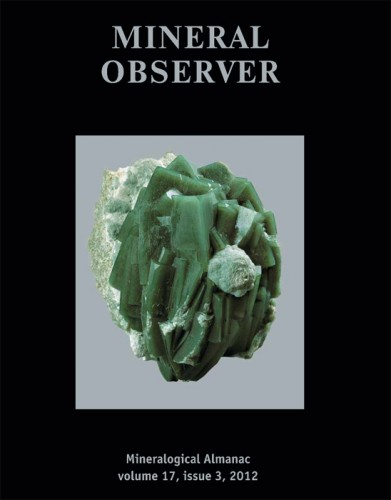 Mineralogical Almanac, volume 17, issue 03, 2012. Mineral Observer. Mineral News from Russia and Beyond.