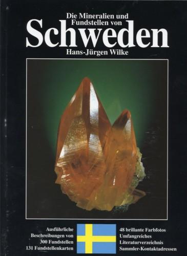 Die Mineralien und Fundstellen von Schweden, Wilke