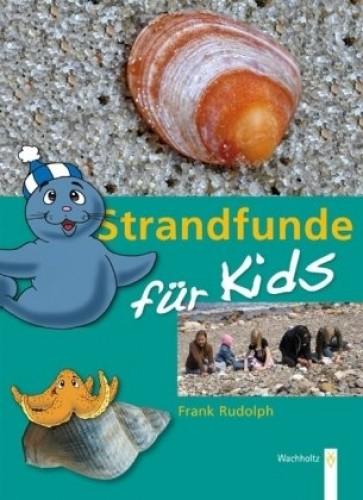 Strandfunde für Kids, Frank Rudolph