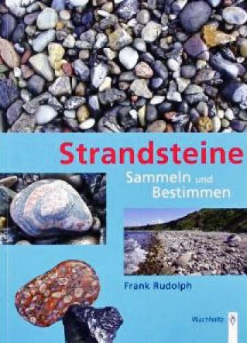 Strandsteine - Sammeln & Bestimmen, Rudolph