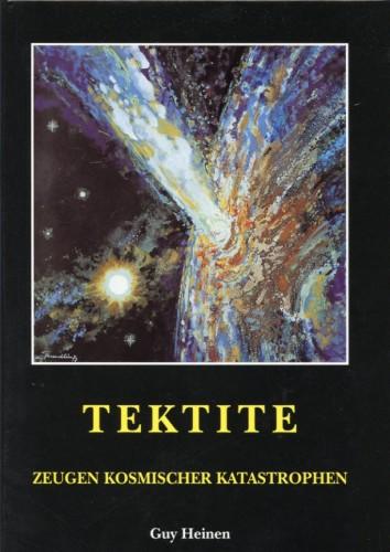 Tektite Zeugen kosmischer Katastrophen, Heinen G.