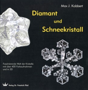 Diamant und Schneekristall, Max J. Kobbert