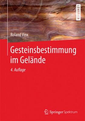 Gesteinsbestimmung im Gelände, R. Vinx