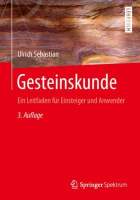 Gesteinskunde, U. Sebastian