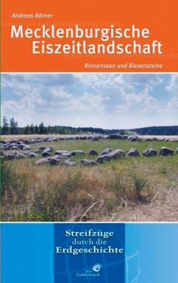 Mecklenburgische Eiszeitlandschaft, Andreas Börner - Reihe: Streifzüge durch die Erdgeschichte