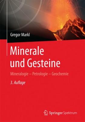 Minerale und Gesteine. Markl G.
