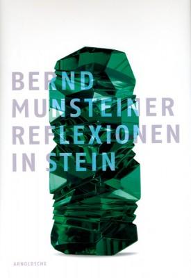Reflexionen in Stein, B. Munsteiner