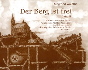 Der Berg ist frei (Band II), Woidtke