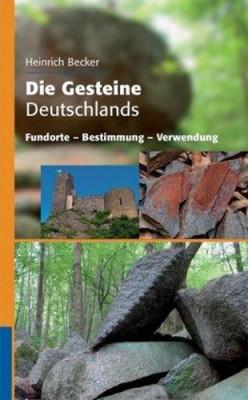 Die Gesteine Deutschlands, H. Becker