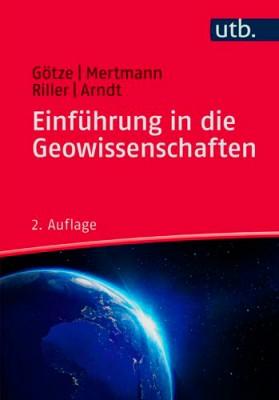 Einführung in die Geowissenschaften, Götze, Mertmann, Riller, Arndt