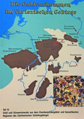 Die Goldvorkommen im Variszischen Gebirge Teil 4, Homann, W.