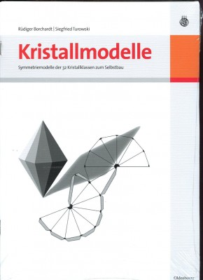 Kristallmodelle, R. Borchardt & S. Turowski
