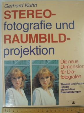 KUHN G. - Stereofotographie und Raumbildprojektion.