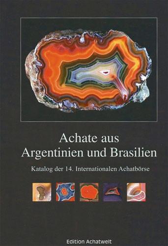 Achate aus Argentinien und Brasilien - P. Jeckel (Hrsg.)