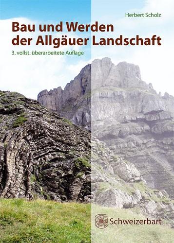 Bau und Werden der Allgäuer Landschaft, Scholz