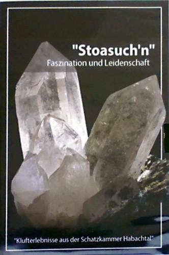 Stoasuch'n, F. Kaltenhauser, F. Millgramer & H. Vorreiter