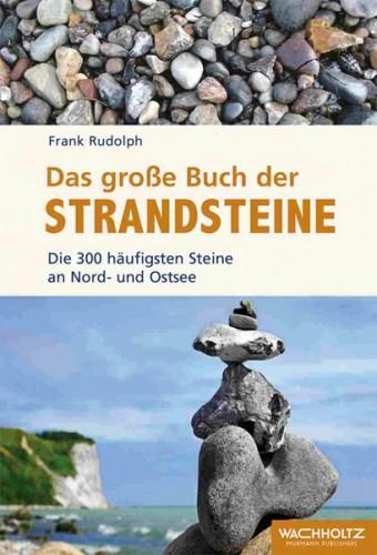 Das große Buch der Strandsteine – F. Rudolph