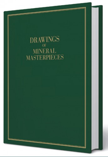 Drawings of Mineral Masterpieces, Eberhard Equit - Limitierte Auflage: 300 Stück!