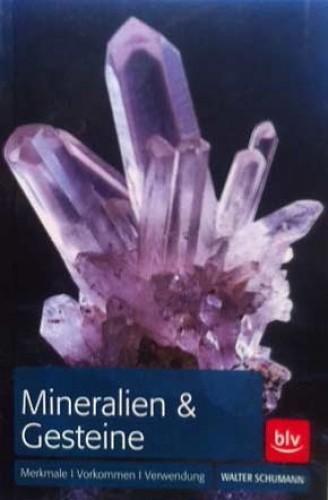 BLV Naturführer Mineralien, Gesteine, Schumann W.