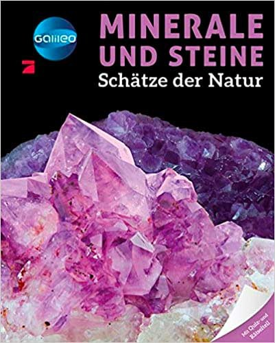 Minerale und Steine - Schätze der Natur - Galileo