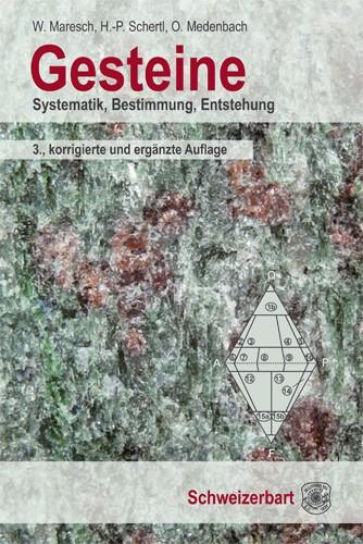 Gesteine - W. Maresch, H.-P. Schertl, O. Medenbach