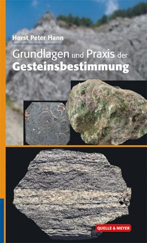 Grundlagen und Praxis der Gesteinsbestimmung, H.P. Hann
