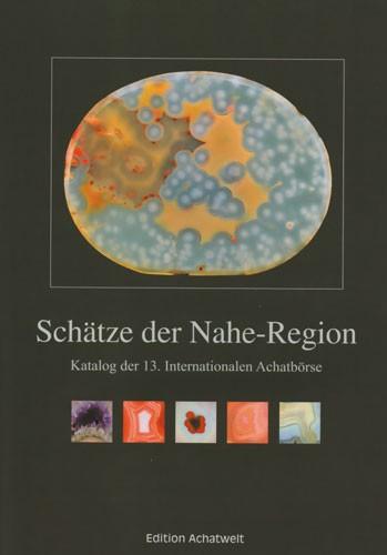 Schätze der Nahe-Region, Katalog der 13. Intern. Achatbörse, P. Jeckel