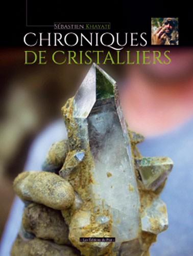 Chroniques de Cristalliers, Sébastien Khayati