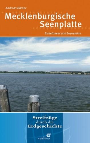 Mecklenburgische Seenplatte, Andreas Börner - Reihe: Streifzüge durch die Erdgeschichte