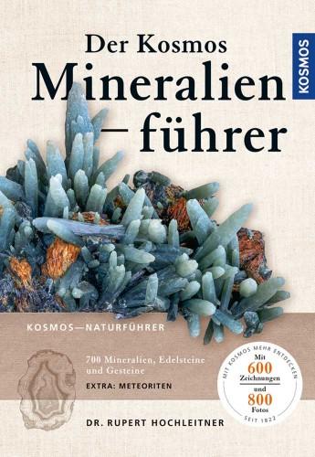 Der Kosmos Mineralienführer - Hochleitner R.