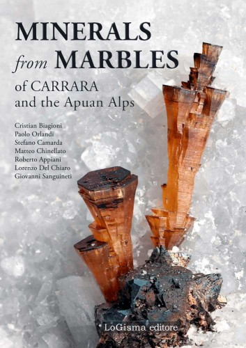 Minerals from marbles of Carrara and the Apuan Alps, C. Biabioni. P. Orlandi et al.