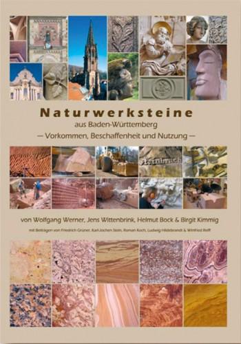 Naturwerksteine aus Baden-Württemberg, W. Werner et al.