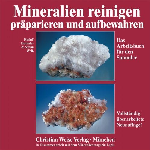 Mineralien reinigen und aufbewahren, Duthaler R. & Weiß St.