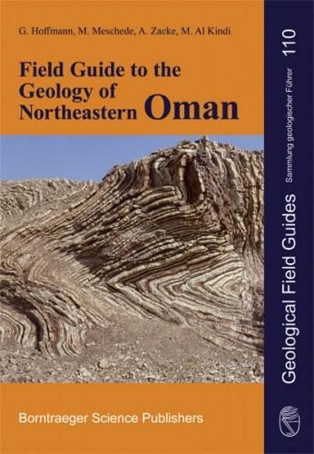 Sammlung geologischer Führer, Band 110. Oman, G. Hoffmann, M. Meschede, A. Zacke, M. Al Kindi