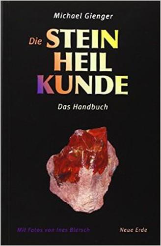 Die Steinheilkunde (Taschenbuch Ausgabe), Gienger