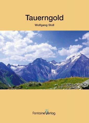 Tauerngold - Stoll W.