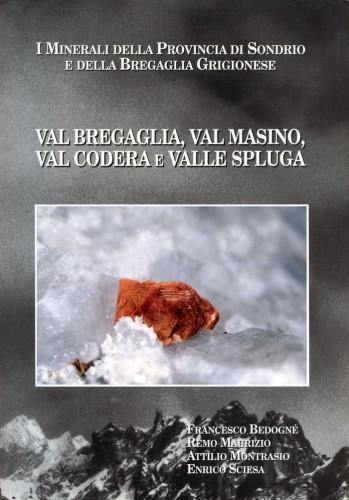 I Minerali della Provincia di Sondrio (II), Bedogné, Maurizio, Montrasio & Sciesa