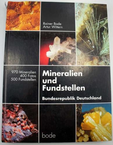 BODE R., WITTERN A. - Mineralien und Fundstellen. Bundesrepublik Deutschland.
