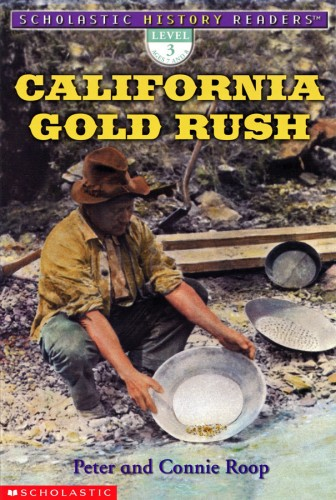 California Gold Rush, Roop