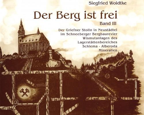 Der Berg ist frei (Band III), Woidtke