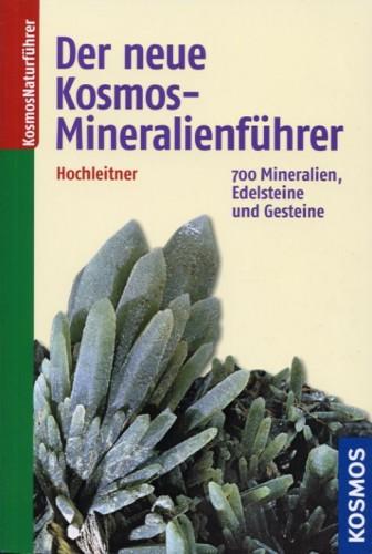 Der neue Kosmos Mineralienführer, Hochleitner